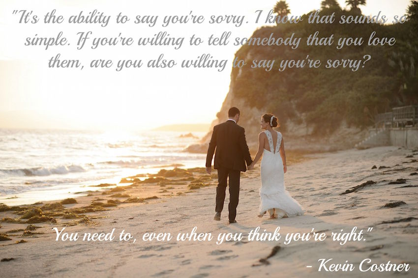 Kevin Costner Quote It's the ability to say you're sorry. I know that sounds so simple. If you're willing to tell somebody that you love them, are you also willing to say you're sorry? You need to, even when you think you're right.