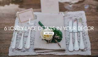 ways-to-include-lace-fabric-material-wedding-decor-ceremony-reception-feminine-touches-delicate
