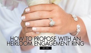how-to-propose-with-an-heirloom-engagement-ring-what-you-need-to-know-about-using-an-heirloom-piece