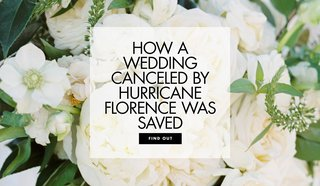 how-a-wedding-canceled-by-hurricane-florence-was-saved