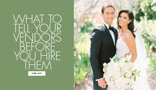 what-to-tell-your-vendors-before-you-hire-them-wedding-planning-tips-and-advice