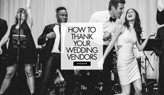 how-to-thank-your-wedding-vendors-show-your-appreciation-to-wedding-vendors-give-tips-leave-review