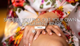 should-you-pick-out-your-own-engagement-ring-pros-and-cons