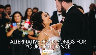 alternative-rock-songs-for-your-first-dance-wedding-song-ideas-reception