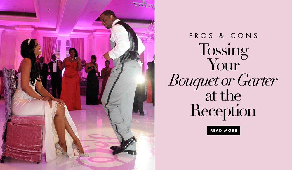 The Pros And Cons Of Having A Bouquet And Garter Toss