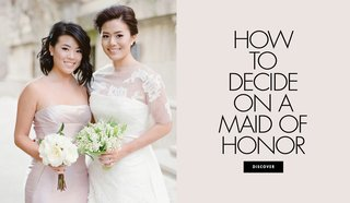 how-to-decide-on-a-maid-of-honor-for-your-wedding