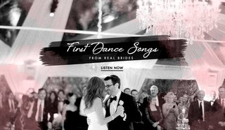first-dance-songs-from-real-brides-and-grooms