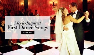 first-dance-wedding-song-ideas-from-movie-soundtracks