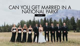 can-you-have-your-wedding-at-a-national-park-national-park-wedding
