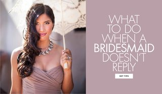 what-to-do-when-a-bridesmaid-doesnt-reply-how-to-get-an-answer-from-an-unresponsive-bridesmaid