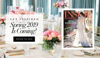 get-inspired-by-the-upcoming-spring-2019-issue-of-inside-weddings-magazine-on-newsstands-march-5