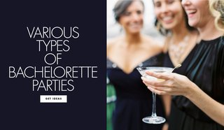 various-types-of-bachelorette-parties-find-out-which-one-is-right-for-you