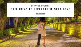engaged-couples-cute-ideas-to-strengthen-your-bonds-the-bonds-of-the-relationship
