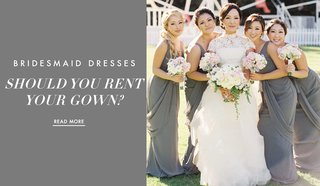 should-you-rent-your-bridesmaid-gown