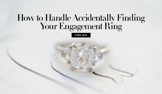 how-to-handle-accidentally-finding-your-engagement-ring