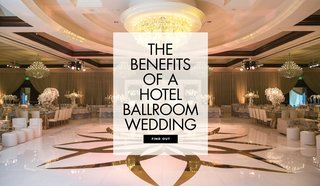 the-benefits-of-having-your-wedding-at-a-hotel-ballroom