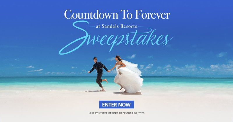 Countdown to Forever Sweepstakes - Sandals Resorts