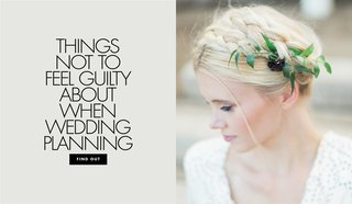 decisions-that-dont-make-you-a-bridezilla-things-you-shouldnt-feel-guilty-when-wedding-planning