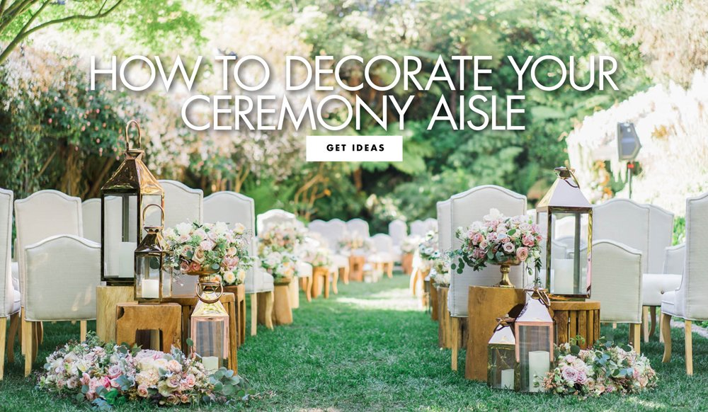 10 Ideas For Your Wedding Ceremony Aisle Decor
