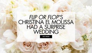flip-or-flops-christina-el-moussa-surprise-wedding-to-ant-anstead