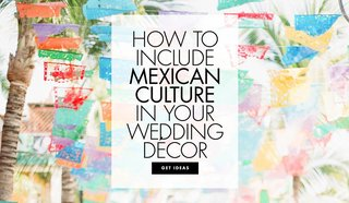 how-to-include-mexican-culture-in-your-wedding-decor-cinco-de-mayo-wedding-inspiration