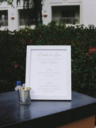 framed-signature-cocktail-sign-drunk-in-love-signature-drinks-from-the-bride-and-groom
