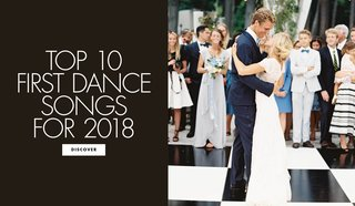 top-10-first-dance-songs-for-2018-wedding-song-ideas
