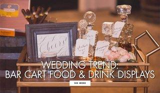 bar-cart-wedding-trend-from-wolfgang-puck-bar-cart-at-wedding